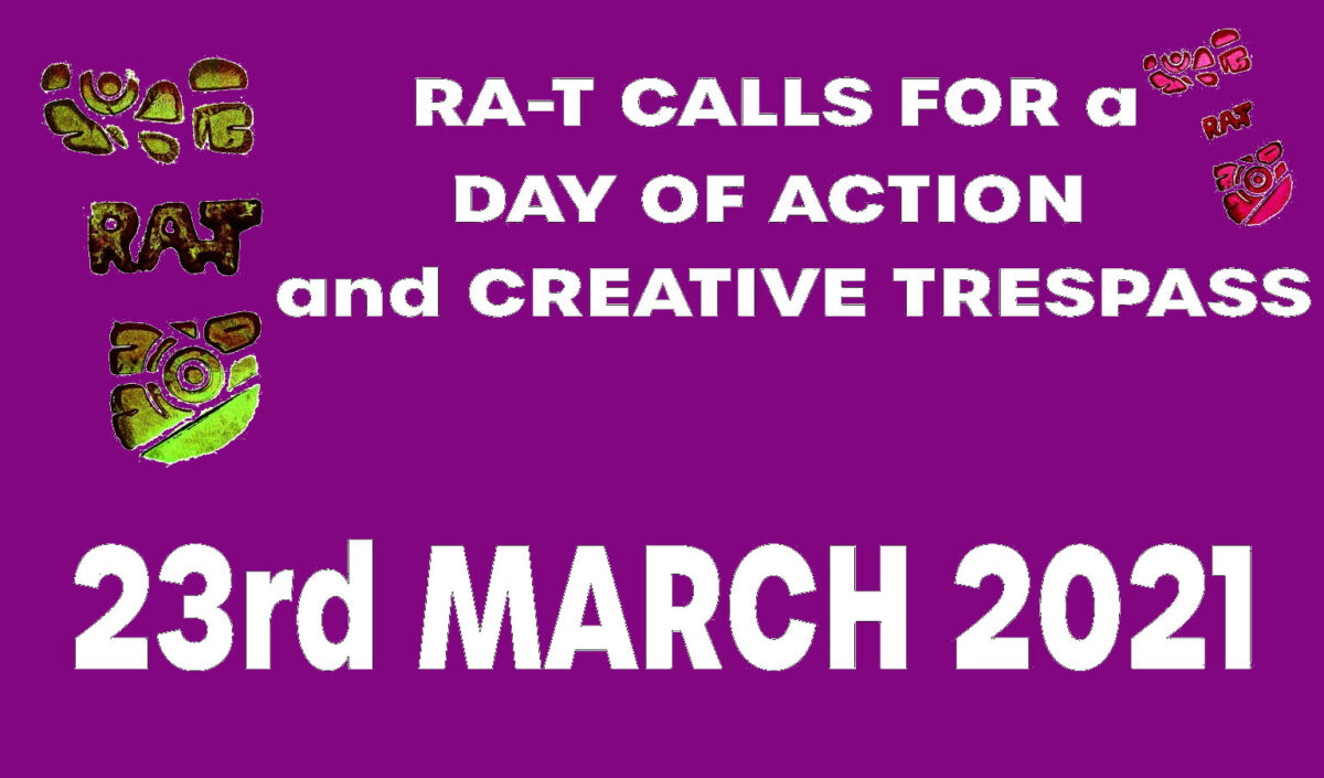 RA-T Day Of Action Against Anti-Trespass Law