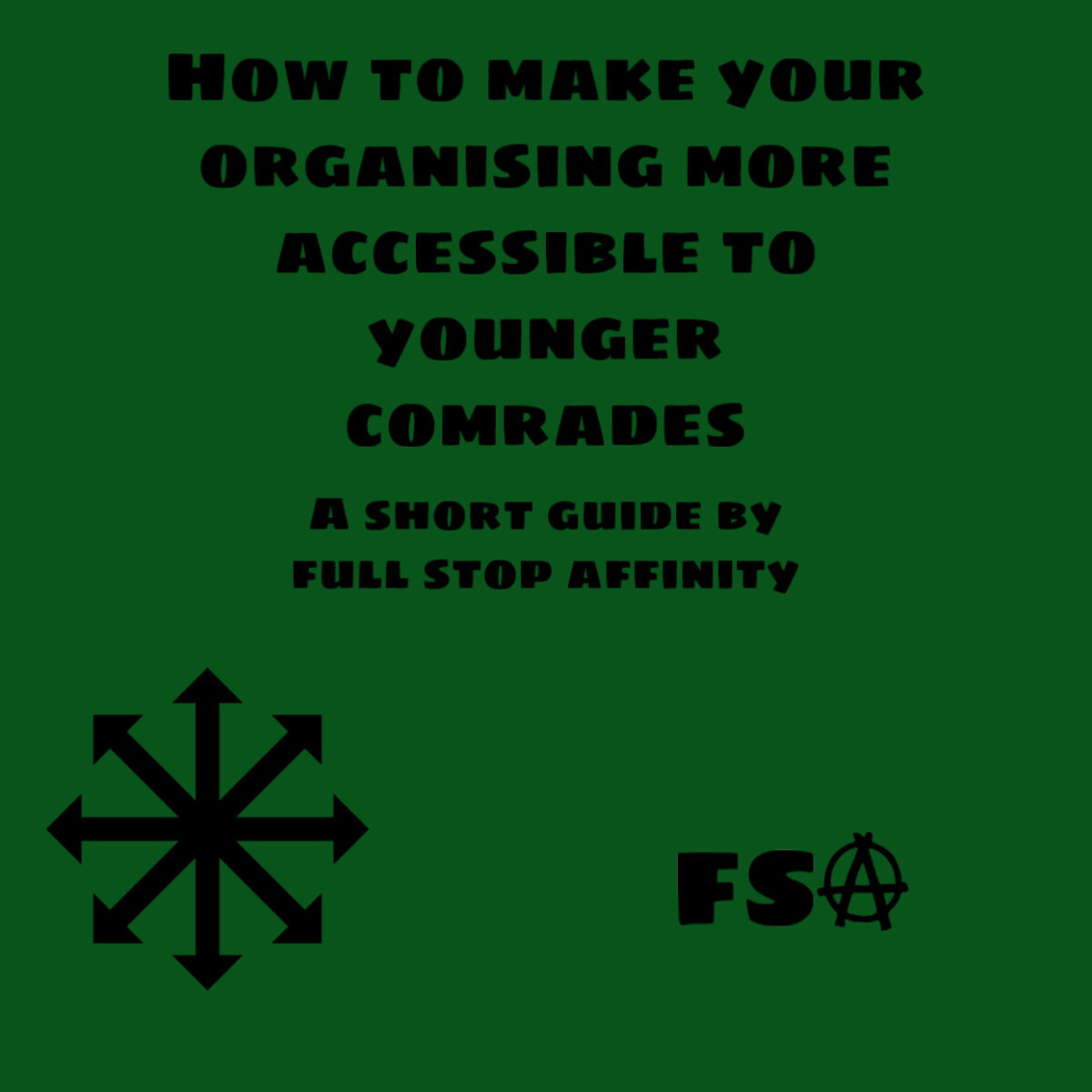 How to Make Your Activism More Accessible to Younger Comrades: A Guide by FSA